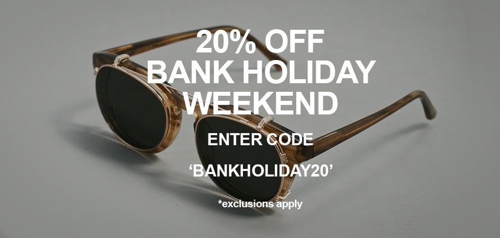 Bank Holiday 20% Off